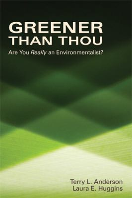Greener Than Thou Are You Really an Environmentalist?  2008 edition cover