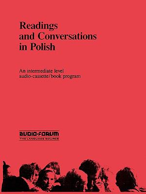 Readings and Conversations in Polish : Intermediate Level N/A 9780884322528 Front Cover