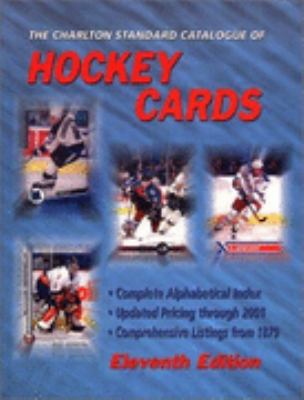 Hockey Cards The Charlton Standard Catalogue 11th 2001 (Revised) 9780889682528 Front Cover
