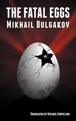 The Fatal Eggs  0 edition cover