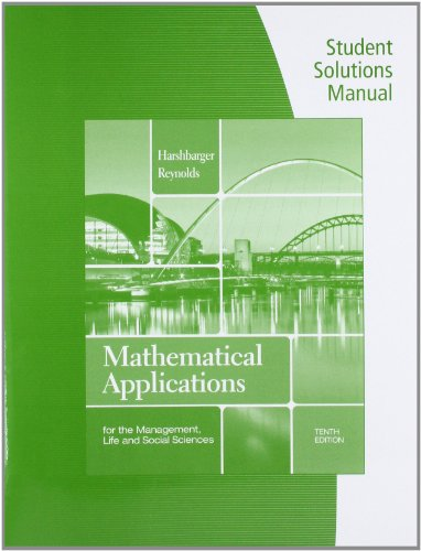 Student Solutions Manual for Harshbarger/Reynolds' Mathematical Applications for the Management, Life, and Social Sciences, 10th  10th 2013 edition cover
