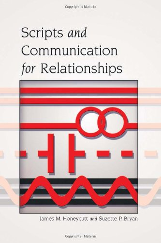 Scripts and Communication for Relationships   2010 edition cover