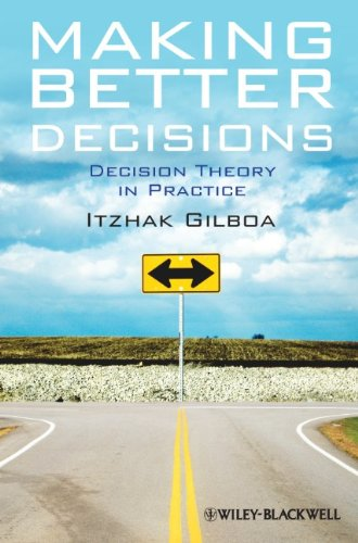 Making Better Decisions Decision Theory in Practice  2010 edition cover