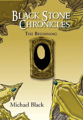 Black Stone Chronicles The Beginning  2012 9781469160528 Front Cover