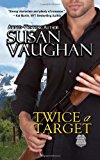 Twice a Target  N/A 9781490397528 Front Cover