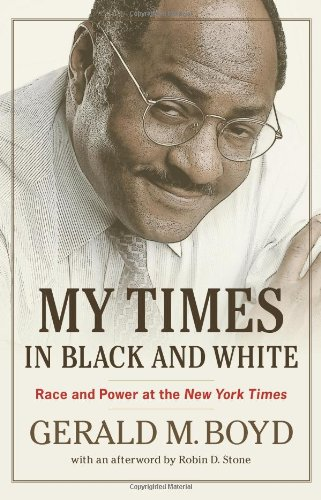 My Times in Black and White Race and Power at the New York Times  2010 edition cover
