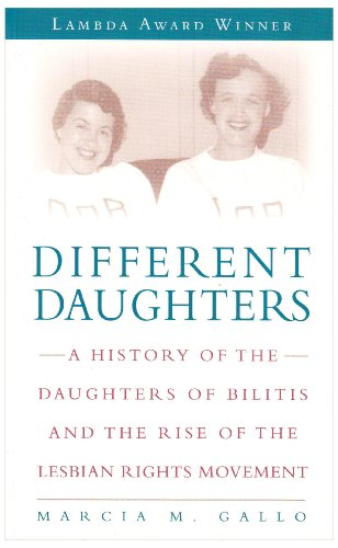 Different Daughters A History of the Daughters of Bilitis and the Rise of the Lesbian Rights Movement N/A edition cover