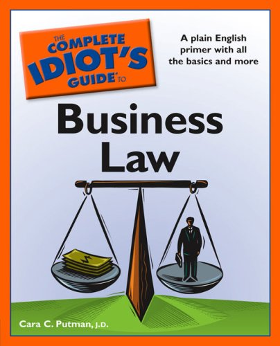 Complete Idiot's Guide to Business Law  N/A 9781592578528 Front Cover