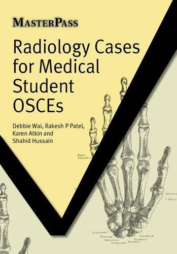 Radiology Cases for Medical Student OSCEs   2011 edition cover
