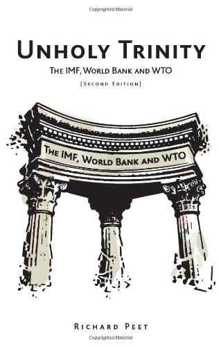 Unholy Trinity The IMF, World Bank and WTO 2nd 2009 (Revised) edition cover