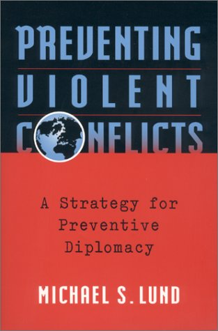 Preventing Violent Conflicts A Strategy for Preventive Diplomacy  1996 edition cover