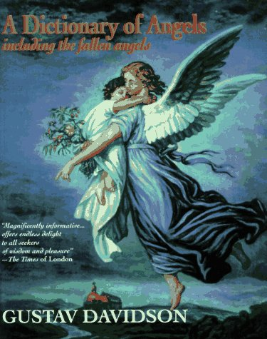 Dictionary of Angels  168th 1994 9780029070529 Front Cover