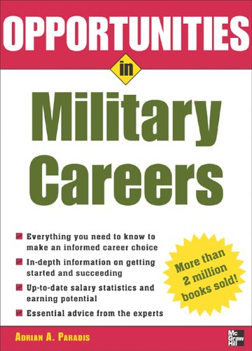Opportunities in Military Careers, Revised Edition   2006 (Revised) 9780071448529 Front Cover