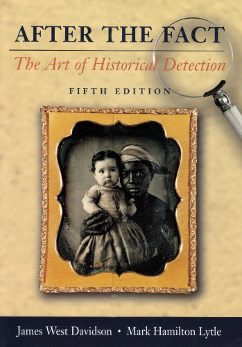 After the Fact Vol. 1 : The Art of Historical Detection 5th 2004 9780072818529 Front Cover