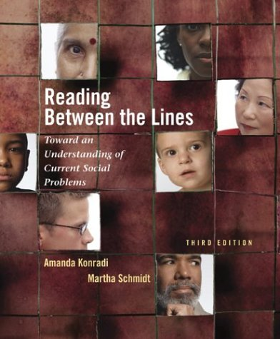 Reading Between the Lines Toward an Understanding of Current Social Problems 3rd 2004 (Revised) edition cover