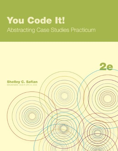 You Code It! Abstracting Case Studies Practicum  2nd 2012 edition cover