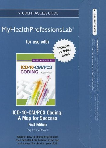 1CD-10-CM/PCS Coding A Map for Success  2013 (Revised) 9780132860529 Front Cover