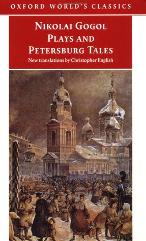 Plays and Petersburg Tales Petersburg Tales; Marriage; the Government Inspector  1998 edition cover
