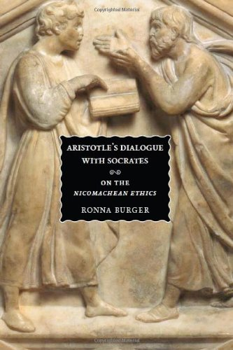 Aristotle's Dialogue with Socrates On the Nicomachean Ethics  2009 9780226080529 Front Cover