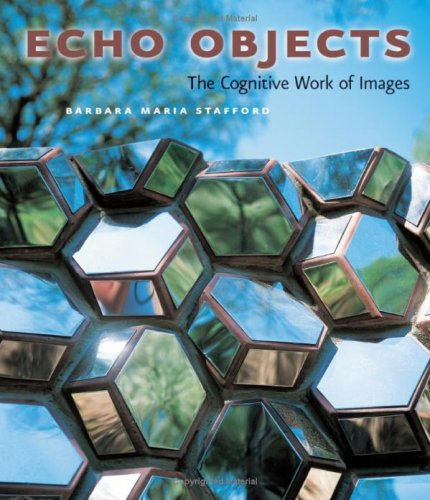 Echo Objects The Cognitive Work of Images  2007 9780226770529 Front Cover
