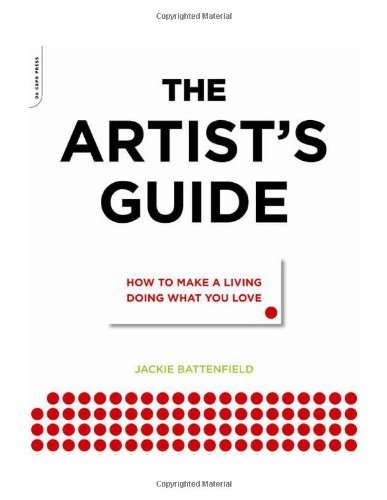 Artist's Guide How to Make a Living Doing What You Love  2009 edition cover
