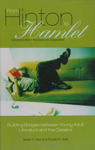 From Hinton to Hamlet Building Bridges Between Young Adult Literature and the Classics 2nd 2005 edition cover