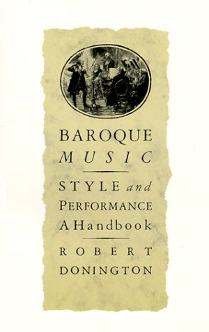 Baroque Music Style and Performance, a Handbook  1982 edition cover