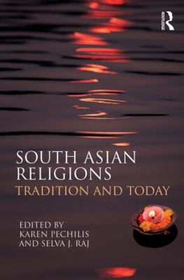 South Asian Religions Tradition and Today  2013 edition cover