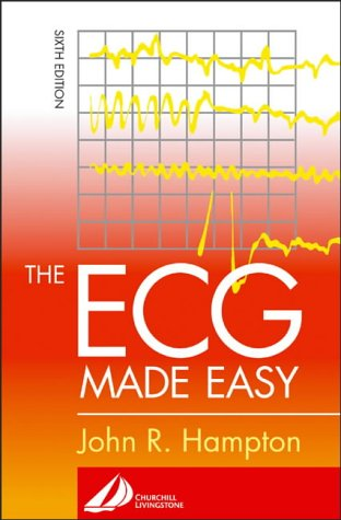 ECG Made Easy  6th 2003 (Revised) 9780443072529 Front Cover