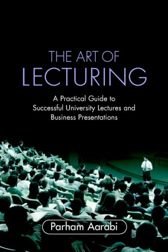 Art of Lecturing A Practical Guide to Successful University Lectures and Business Presentations  2007 9780521703529 Front Cover