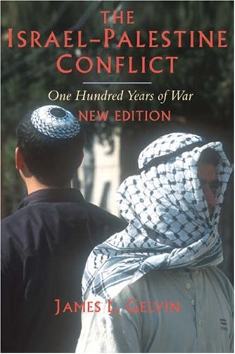 Israel-Palestine Conflict One Hundred Years of War 2nd 2007 (Revised) edition cover