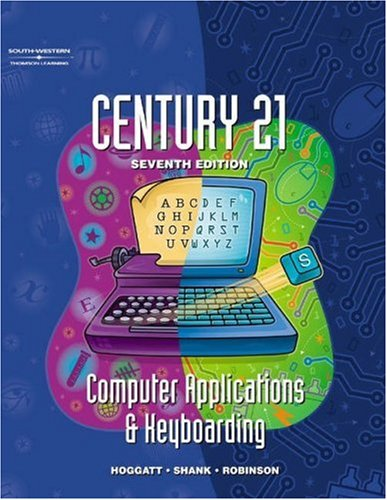 Century 21 Computer Applications and Keyboarding  7th 2002 (Revised) 9780538691529 Front Cover