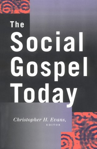Social Gospel Today   2001 9780664222529 Front Cover