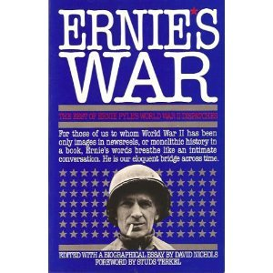 Ernie's War The Best of Ernie Pyle's World War II Dispatches N/A 9780671644529 Front Cover