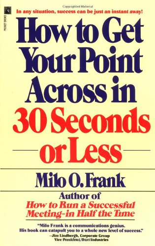 How to Get Your Point Across in 30 Seconds or Less   1986 edition cover