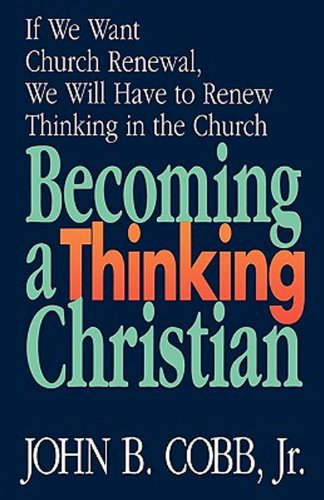 Becoming a Thinking Christian  N/A edition cover