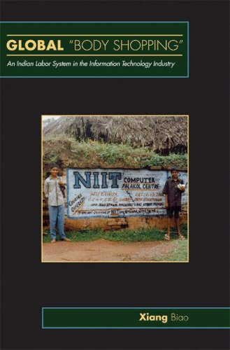 Global Body Shopping An Indian Labor System in the Information Technology Industry  2007 edition cover