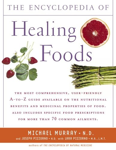 Encyclopedia of Healing Foods   2005 edition cover