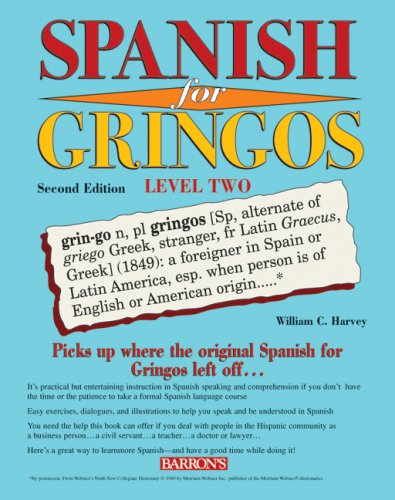 Spanish for Gringos, Level 2  2nd 2008 (Revised) edition cover