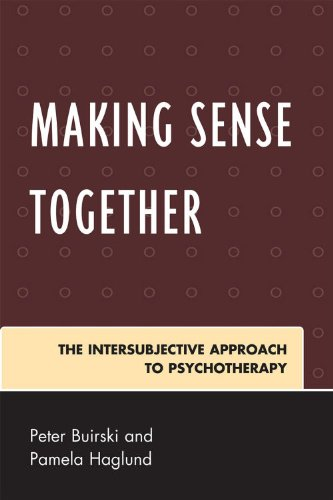 Making Sense Together The Intersubjective Approach to Psychotherapy N/A edition cover
