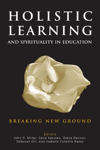 Holistic Learning and Spirituality in Education Breaking New Ground  2005 edition cover