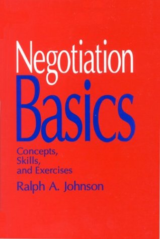 Negotiation Basics Concepts, Skills, and Exercises  1999 edition cover
