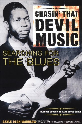 Chasin' That Devil Music Searching for the Blues  1998 edition cover