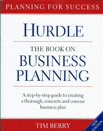 Hurdle The Book on Business Planning: A Step-by-step Guide to Creating a Thoroguh, Concrete and Concise Businee Pla,  2006 edition cover