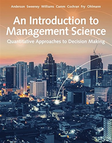 An Introduction to Management Science: Quantitative Approach  2018 9781337406529 Front Cover