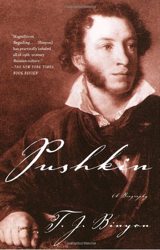 Pushkin A Biography  2004 9781400076529 Front Cover