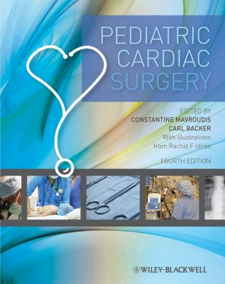 Pediatric Cardiac Surgery  4th 2011 9781405196529 Front Cover