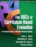 ABCs of Curriculum-Based Evaluation A Practical Guide to Effective Decision Making  2014 edition cover