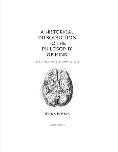 A Historical Introduction to the Philosphy of Mind: Readings With Commentary  2010 edition cover