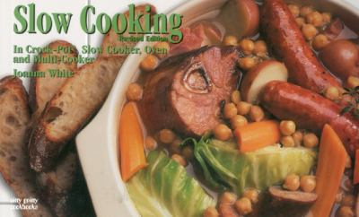 Slow Cooking In Crock-Pot, Slow Cooker, Oven and Multi-Cooker  2000 (Revised) 9781558672529 Front Cover